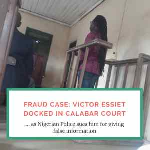 Victor Essiet Of The Mandators Fame Docked In Calabar Court On A  Multi-Million Naira Fraud Case