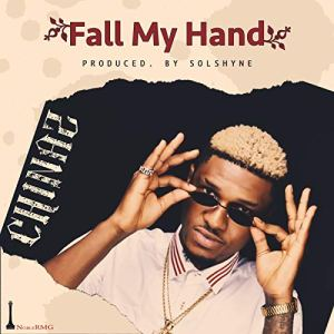 AUDIO + VIDEO: Chinaz – Fall My Hand