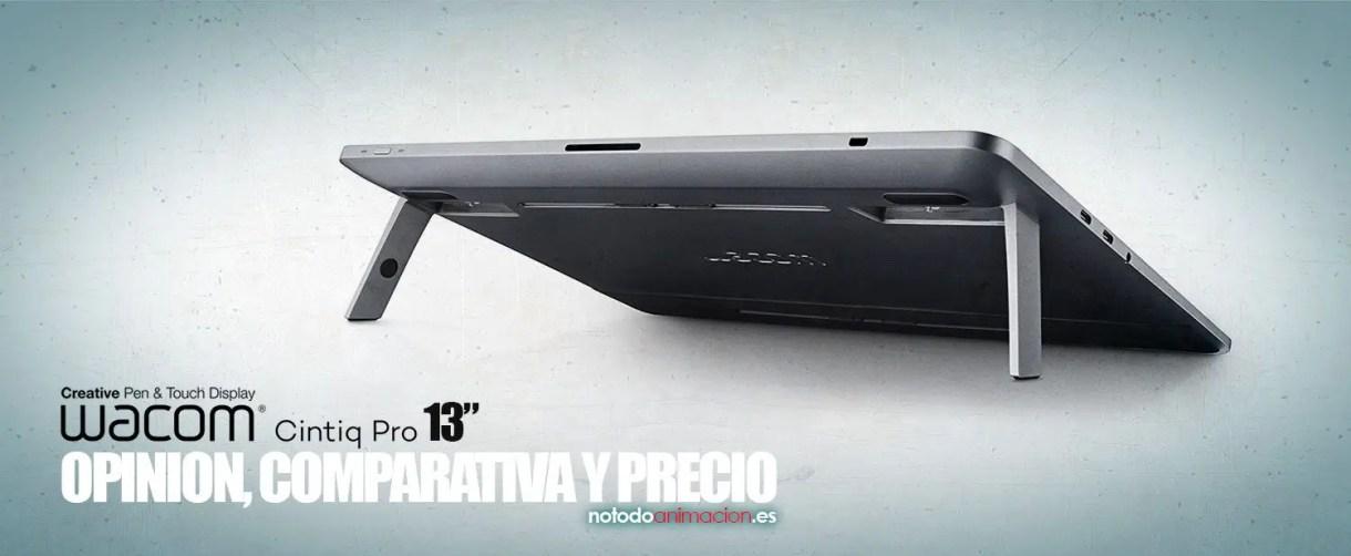 OPINION, COMPARATIVA Y PRECIO (REVIEW 2018) Wacom Cintiq Pro 13 FHD Touch comprar tienda online