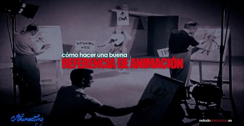 Cómo hacer una buena referencia de animación | Acting para Animadores