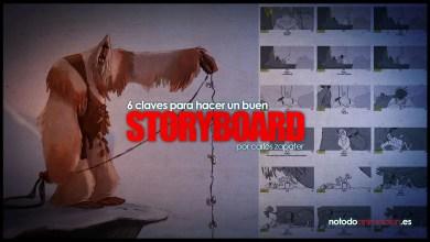 Photo of Cómo hacer un buen Storyboard | Por Carlos Zapater