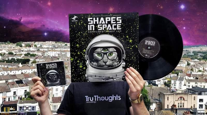 Les derniers classiques de Tru Thoughts avec Shapes in Space, par Rob Luis