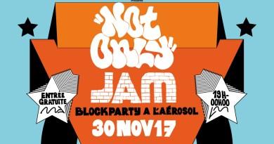 NOT ONLY JAM : Au programme DJ Sets, Cyphers, Open Mic, Graffeurs, Beatboxer &  MC Performance… le 30 novembre à l'Aérosol !