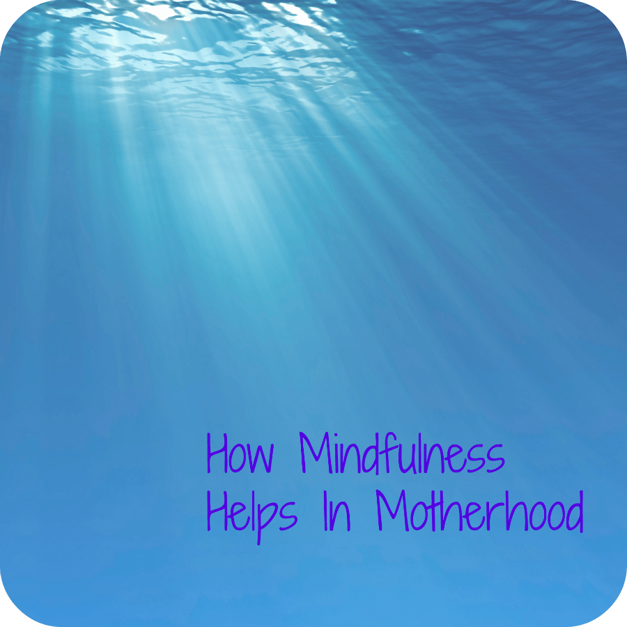 Mindfulness in Mothering