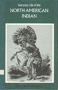 Everyday Life of the North American Indian - No Trace Book recommendations