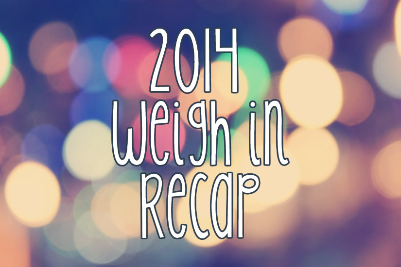 2014 Weigh In Recap