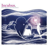 Incubus: Monuments and Memories
