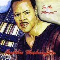 Freddie Washington: In The Moment
