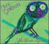Mike Gordon: Green Sparrow