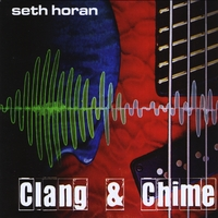 "A review of Seth Horan's ""Clang & Chime"""