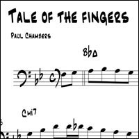 "Bottoms Up: Another Look at Paul Chambers – ""Tale of The Fingers"""