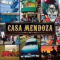Marco Mendoza: Casa Mendoza