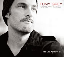 Tony Grey: Unknown Angels