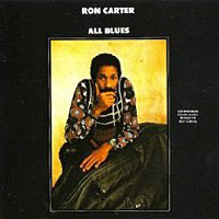 "Ron Carter: ""All Blues"" 40th Anniversary Edition"