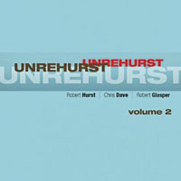 Robert Hurst Releases Unrehurst, Vol. 2