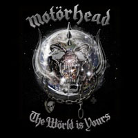 Motörhead Releases The Wörld is Yours
