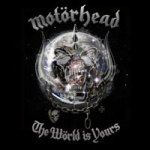 Motörhead: The Wörld is Yours