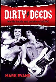 Mark Evans - Dirty Deeds: My Life Inside/Outside of AC/DC