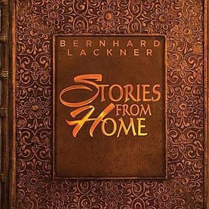 """Bernhard Lackner Releases """"Stories From Home"""""""