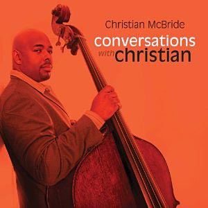 Christian McBride: Conversations with Christian