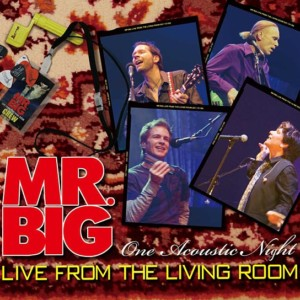 """Mr. Big Releases All Acoustic """"Live From the Living Room"""""""