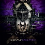 """Soulfly Releases """"Enslaved"""", Featuring Tony Campos"""