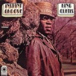 King Curtis: Instant Groove