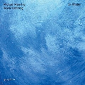 "Michael Manring and Kevin Kastning Release ""In Winter"""