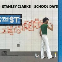 Stanley Clarke: School Days
