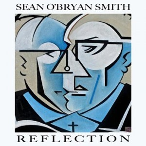 Sean O'Bryan Smith: Reflection