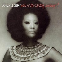 Marlena Shaw: Who Is This Bitch, Anyway