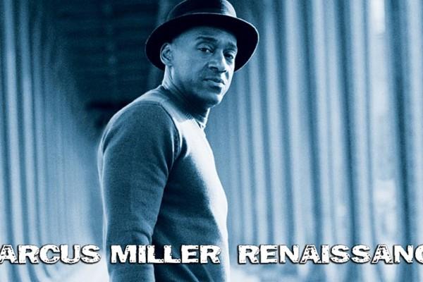 """Marcus Miller's """"Renaissance"""": A Review"""