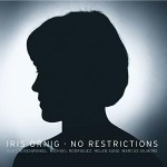 """Iris Ornig Releases """"No Restrictions"""""""