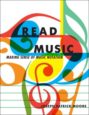 "Joseph Patrick Moore Releases ""Read Music"" eBook"