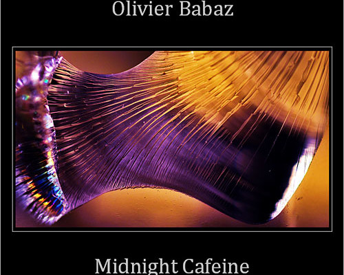 "Olivier Babaz Releases ""Midnight Cafeine"""