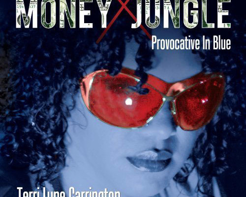 "Terri Lyne Carrington Releases ""Money Jungle: Provocative in Blue"", Featuring Christian McBride"