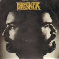 The Brecker Brothers: The Brecker Bros.