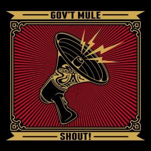 "Gov't Mule Releases ""Shout!"""
