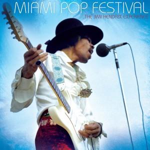 Jimi Hendrix: Miami Pop Festival