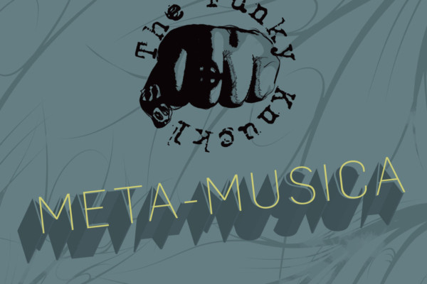"The Funky Knuckles Return With ""Meta-Musica"""