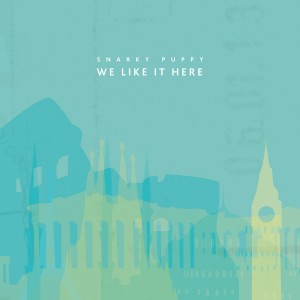"Snarky Puppy Releases ""We Like It Here"""