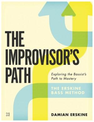 The Improvisor's Path