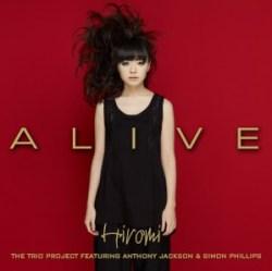 Hiromi: Alive (featuring Anthony Jackson & Simon Phillips)