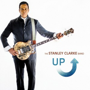 Stanley Clarke Band: UP