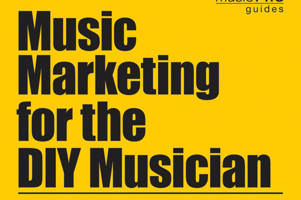 "Hal Leonard Publishes ""Music Marketing for the DIY Musician"""