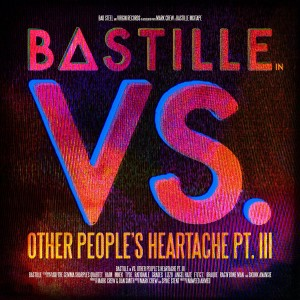 Bastille: VS. (Other People's Heartache Pt. III)