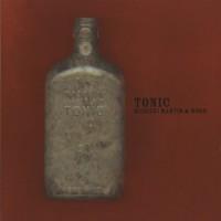 Medeski, Martin & Wood: Tonic