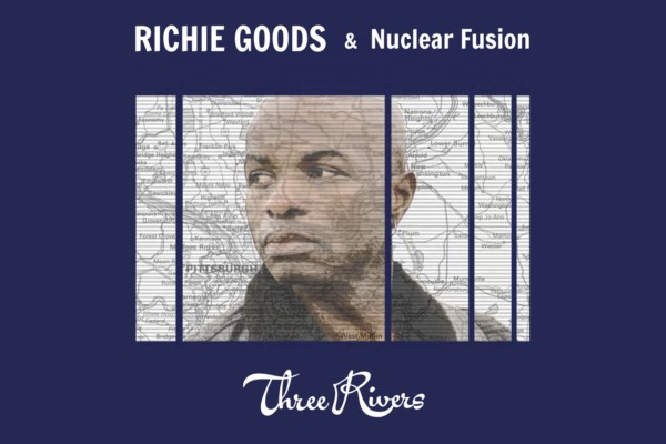 """Richie Goods' """"Three Rivers"""" All About Expression"""