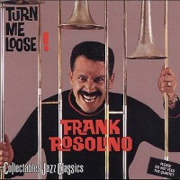 Frank Rosolino: Turn Me Loose