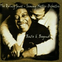 The Quincy Jones-Sammy Nestico Orchestra: Basie & Beyond